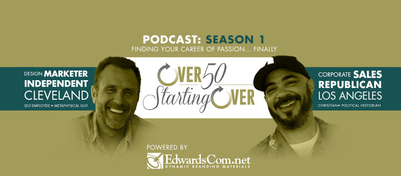 Over Fifty Starting Over with Barry Edwards and Merle Garrison