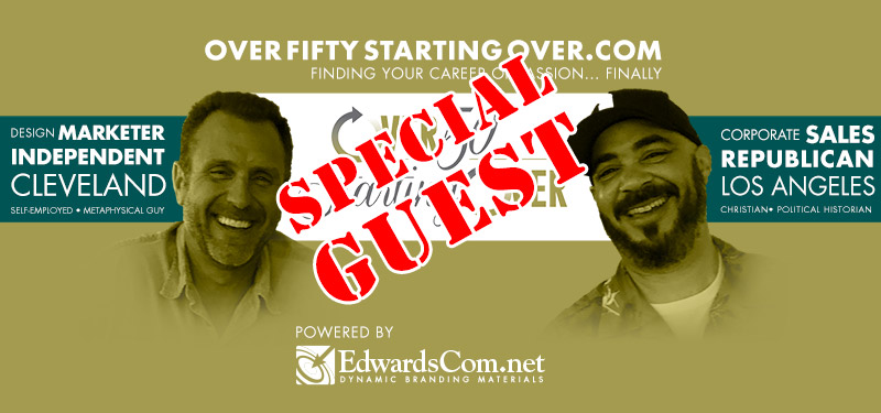 Over Fifty Starting Over: Special Guest | Barry Edwards and Merle Garrison.